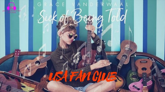 Grace Vanderwaal S Sick Of Being Told Lyrics Video
