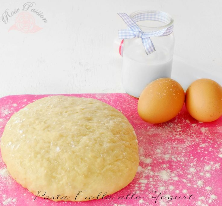 Pasta Frolla allo Yogurt, ricetta senza burro