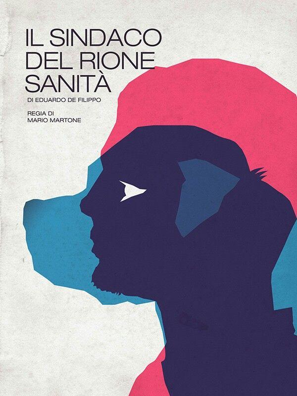 Il sindaco del rione Sanitá di Eduardo de Filippo. Regia di Mario Martone. Teatro Poster design Carmine Luino