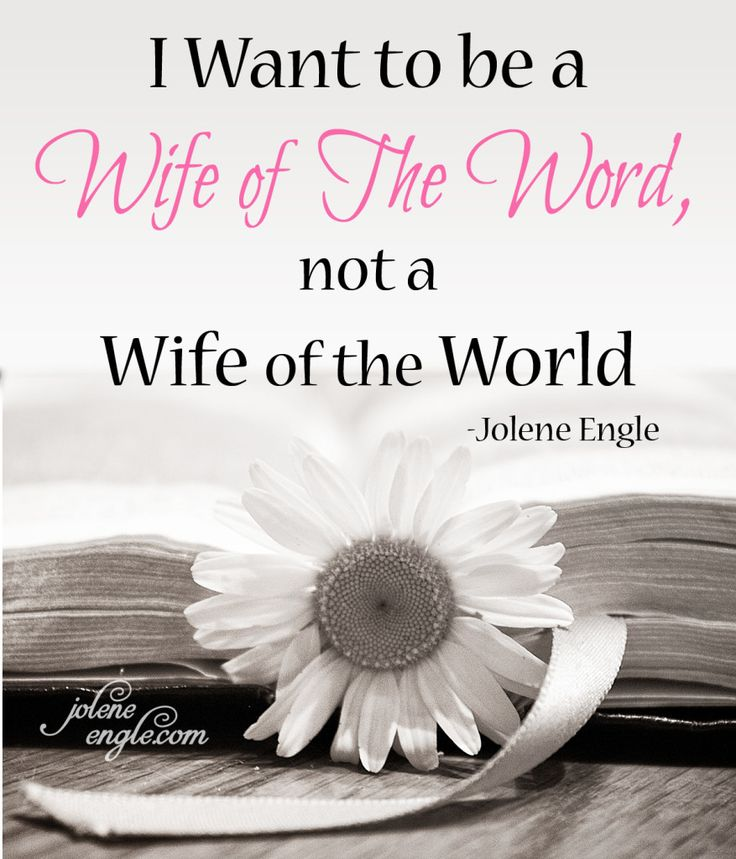 I Want to be a Wife of The Word, Not a Wife of the World