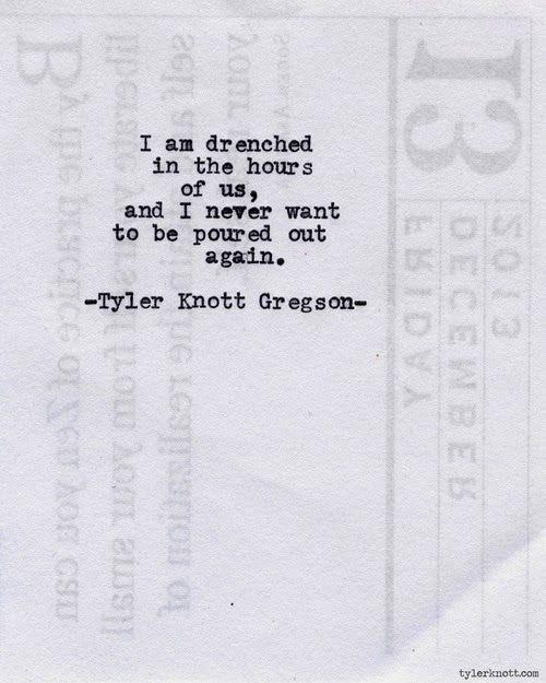 Typewriter Series #639 by Tyler Knott Gregson
