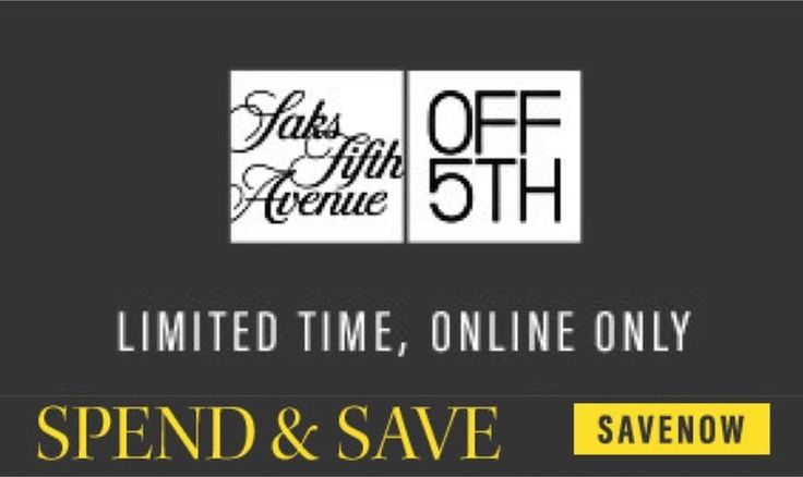 Up to $60 Off Coupon at OFF5th Saks Fifth Avenue - EDEALO