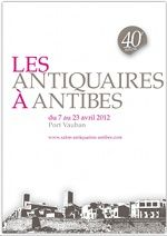 40e Salon des Antiquaires d'Antibes, du 07 au 23 avril 2012