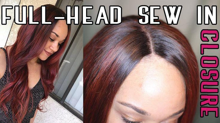 Full Head Weave w/Closure - Sew In - Step by Step