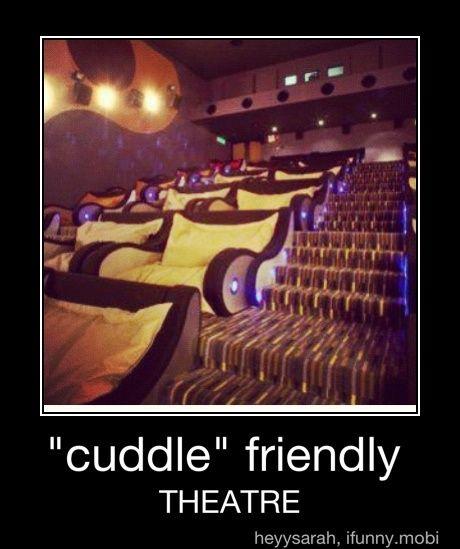 Cuddle friendly Theatre
