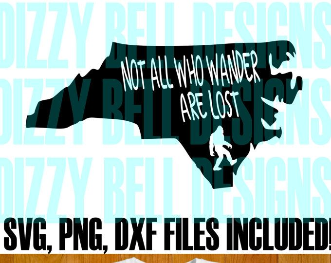 North Carolina State Sasquatch File, Instant Download, Svg, Png, Dxf, NC State, Not All Who Wander Are Lost, North Carolina Svg file