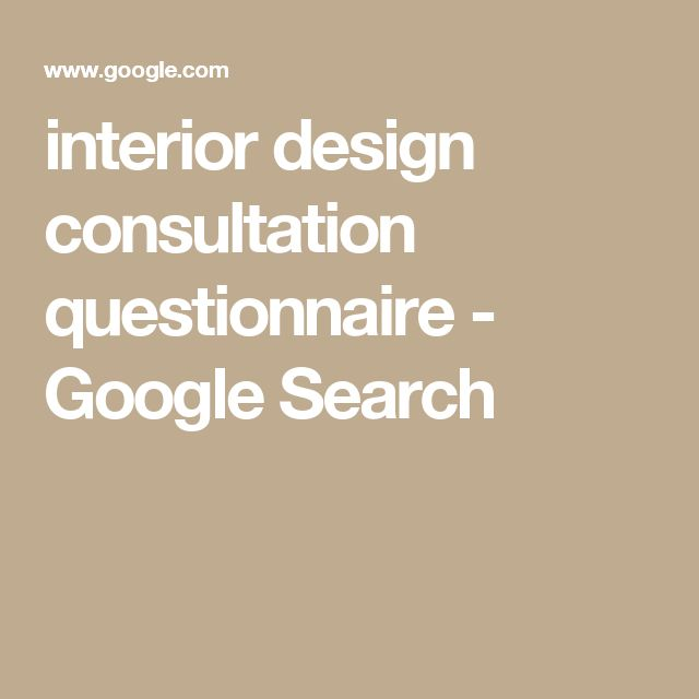 Interior Design Consultation Questionnaire