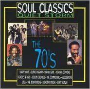 Soul Classics Quiet Storm: The 70's