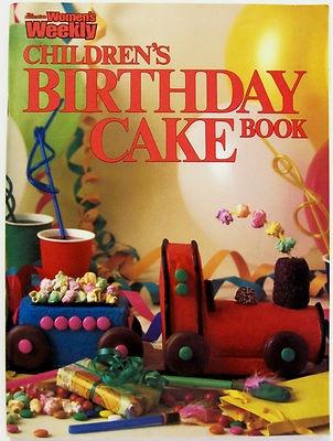 CHILDREN'S BIRTHDAY CAKE BOOK ~ Women's Weekly Original Cookbook ~ Cook Book