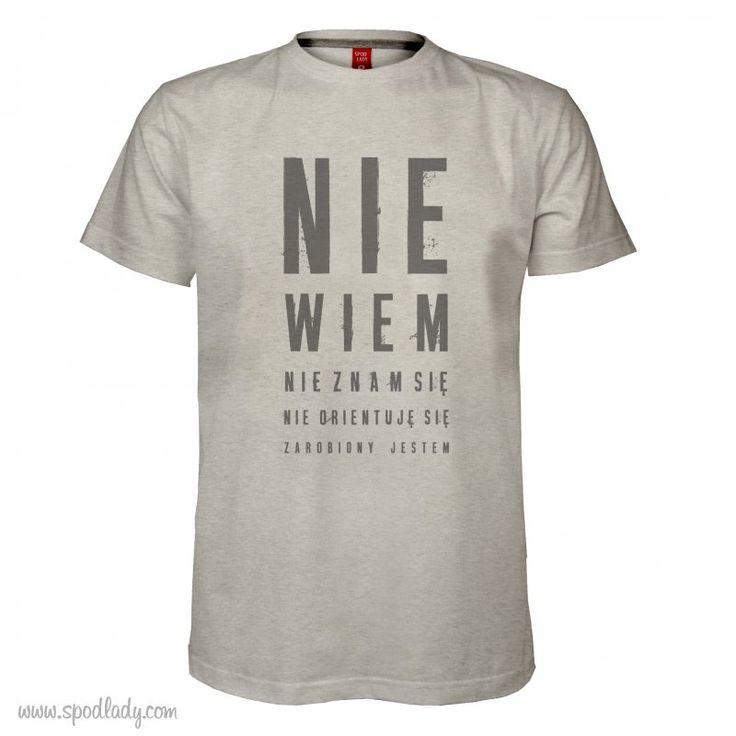 """Koszulka męska """"Nie wiem, nie znam się"""" 59 zł"""