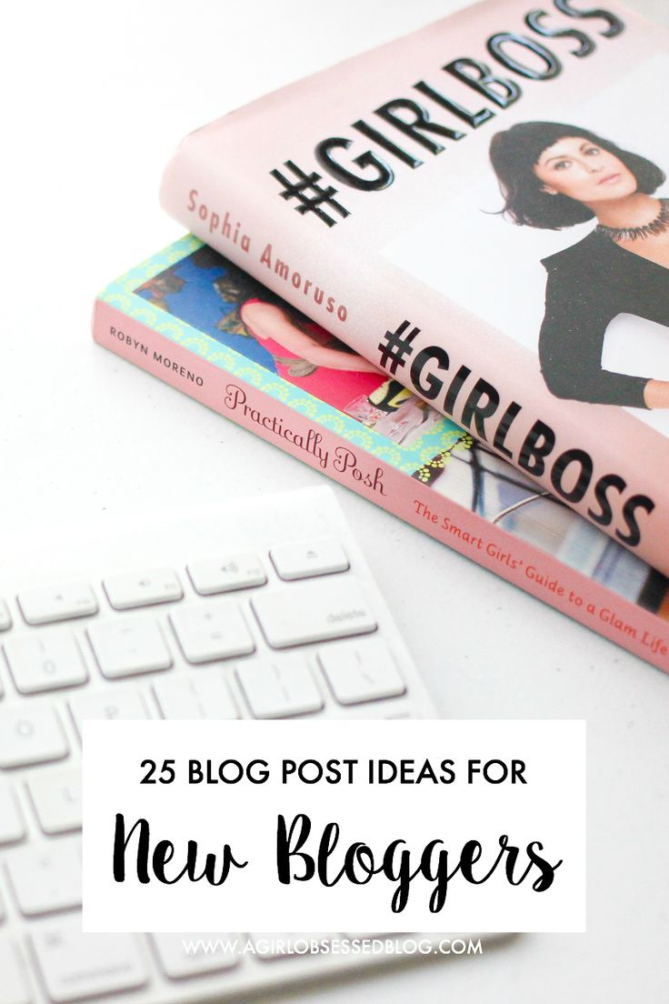 25 Blog Post Ideas For New Bloggers | A Girl, Obsessed