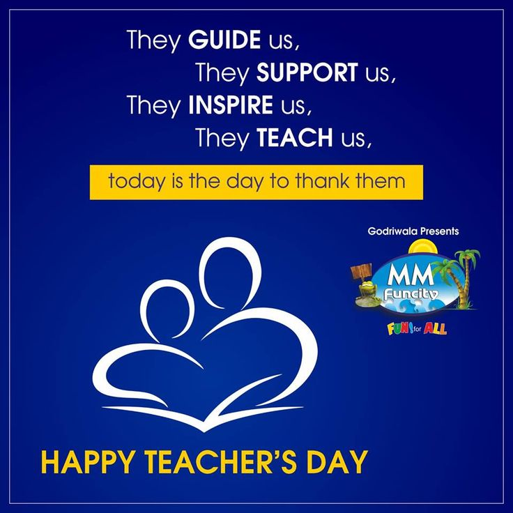 #TeachersDay They guide us, they support us, they inspire us, they teach us, today is the day to thank them and say Happy Teacher's Day !!
