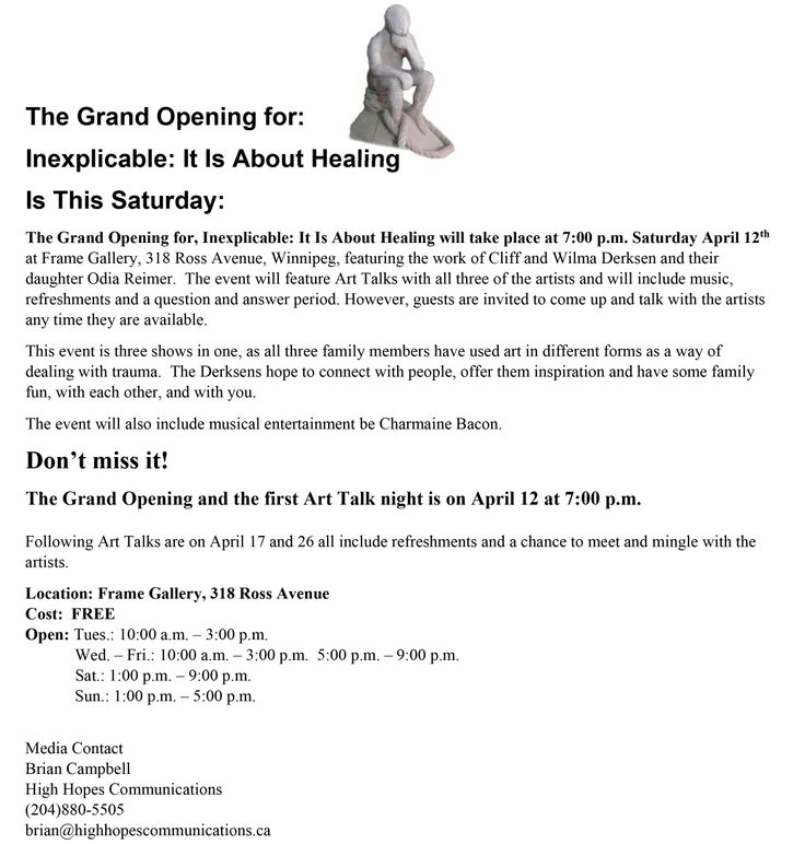 The Grand Opening for: Inexplicable: It Is About Healing Is This Saturday: The Grand Opening for, Inexplicable: It Is About Healing will take place at 7:00 p.m. Saturday April 12th at Frame Gallery, 318 Ross Avenue, Winnipeg