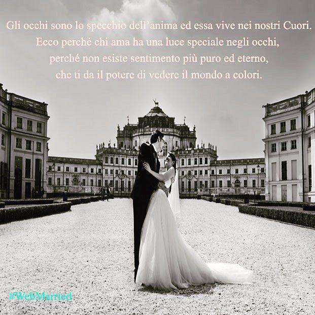 Gli Occhi... #occhi #eyes #weddingsite #wedding #castello #location #fantasticmoment #fantastic #photooftheday #photographer #sposi #blackandwhite #frase #weddingworld #webmarried #citazione