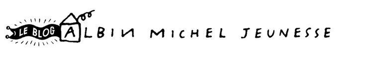 Blog d'Albin Michel Jeunesse
