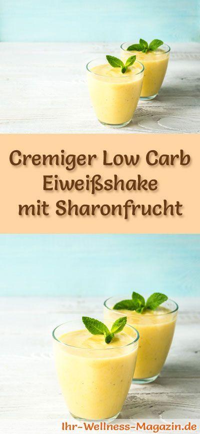 Eiweißshake mit Sharonfrucht selber machen - ein gesundes Low-Carb-Diät-Rezept für Frühstücks-Smoothies und Proteinshakes zum Abnehmen - ohne Zusatz von Zucker, kalorienarm, gesund ...