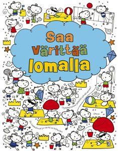 Saa värittää lomalla (9789511259879) - Fiona Watt - Kirjat - BOOKPLUS.FI