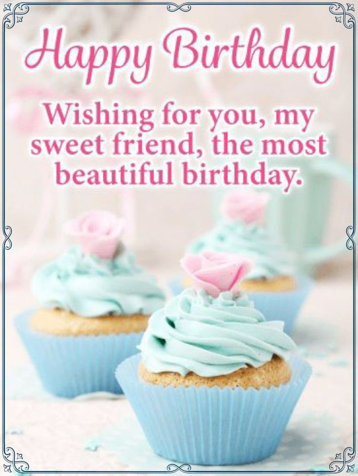 Happy Birthday Sweet Friend