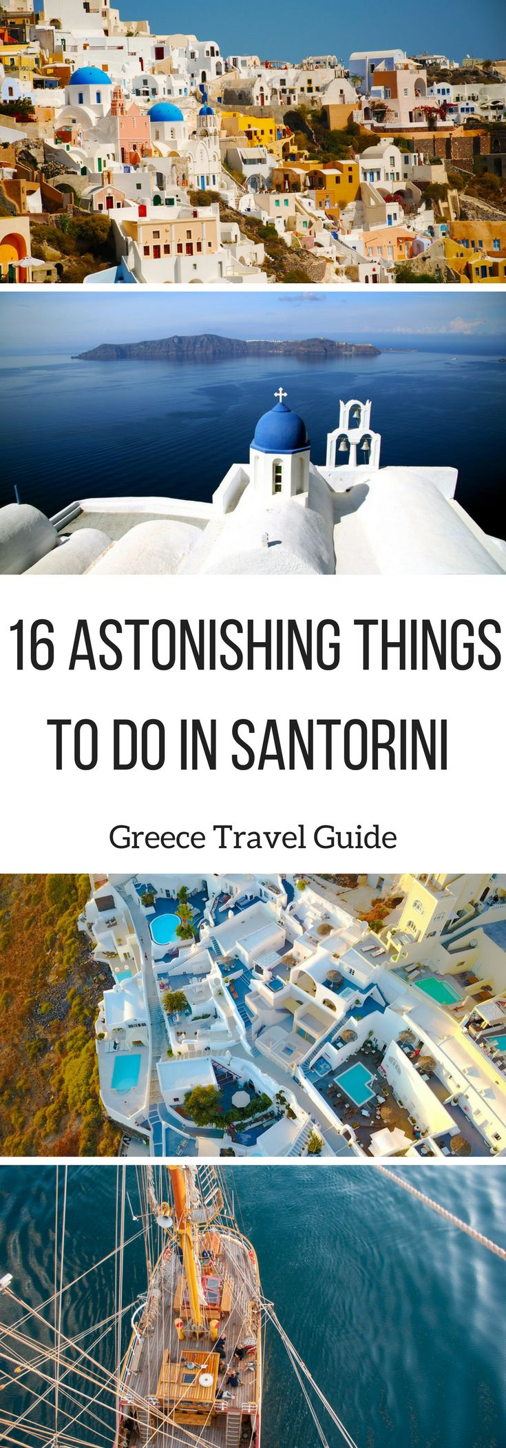 16 Astonishing Things to do in #Santorini - #Greece Travel Guide