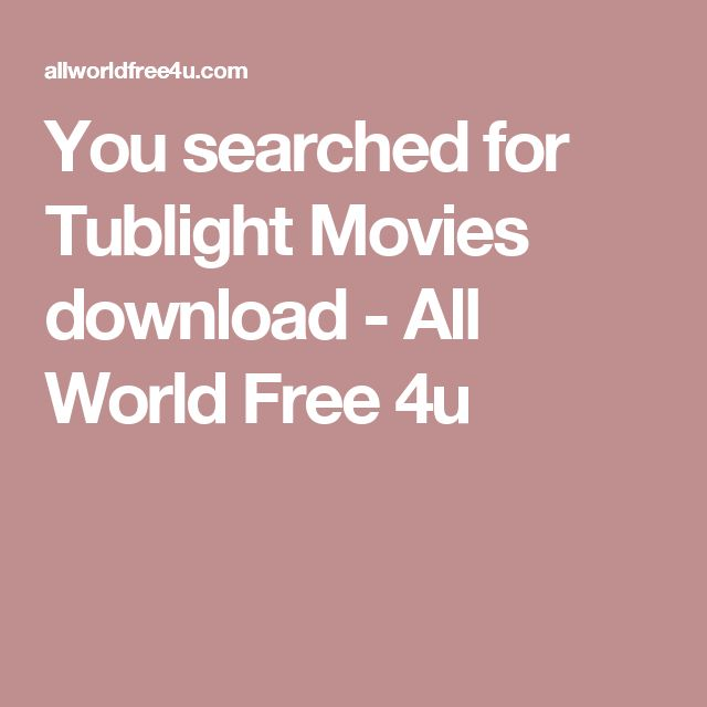 You searched for Tublight Movies download - All World Free 4u