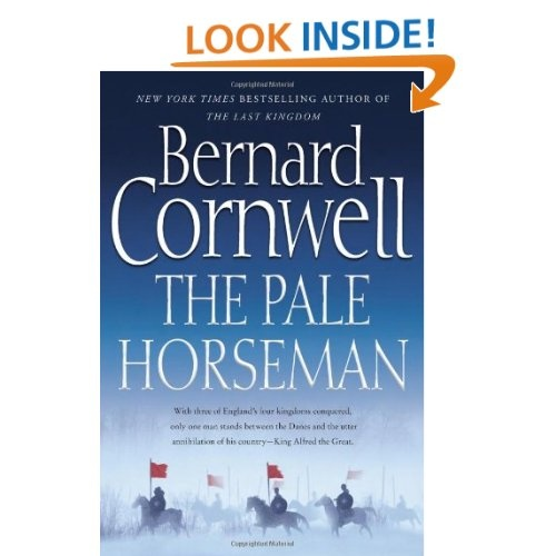 The Pale Horseman (The Saxon Chronicles Series #2) by Bernard Cornwell