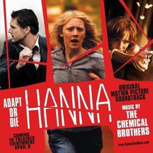The Chemical Brothers - Hanna (Original Motion Picture Soundtrack)