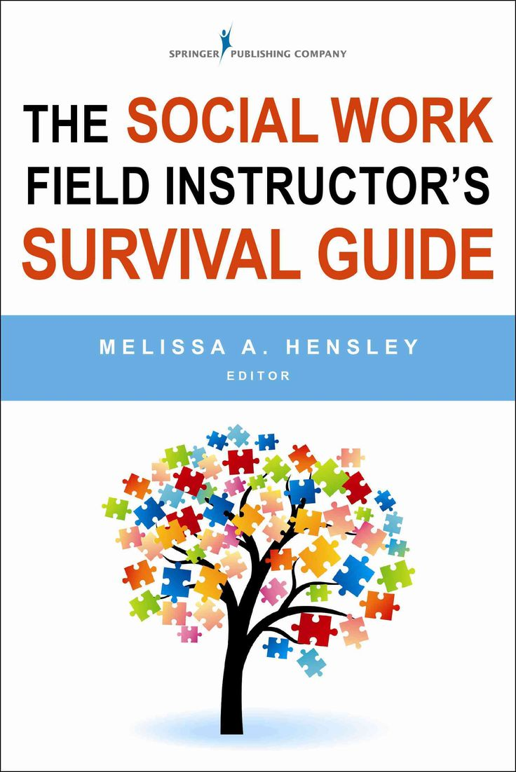 best ideas about supervisor training business the social work field instructor s survival guide paperback