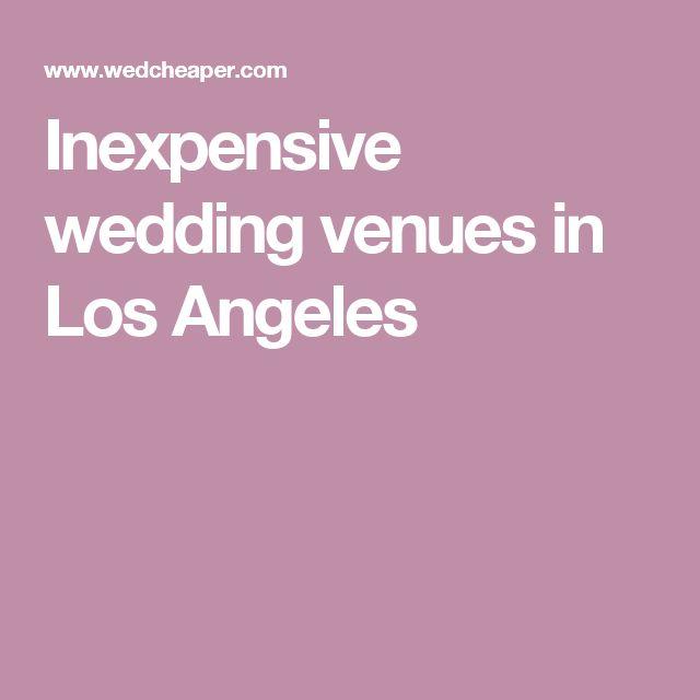 Inexpensive wedding venues in Los Angeles
