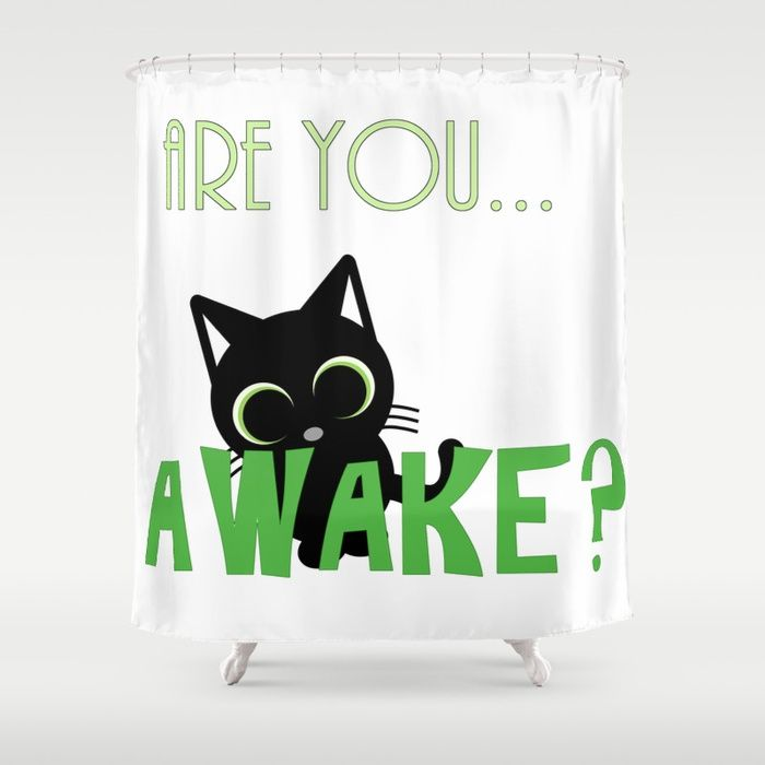 Are you AWAKE Funny cat clipart, animals lover Shower Curtain Customize your bathroom decor with unique shower curtains designed by artists around the world. Made from 100% polyester our designer shower curtains are printed in the USA and feature a 12 button-hole top for simple hanging. The easy care material allows for machine wash and dry maintenance. Curtain rod, shower curtain liner and hooks not included. Dimensions are 71in. by 74in. #society6 #shower #curtains
