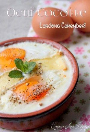 Oeuf cocotte lardons camembert