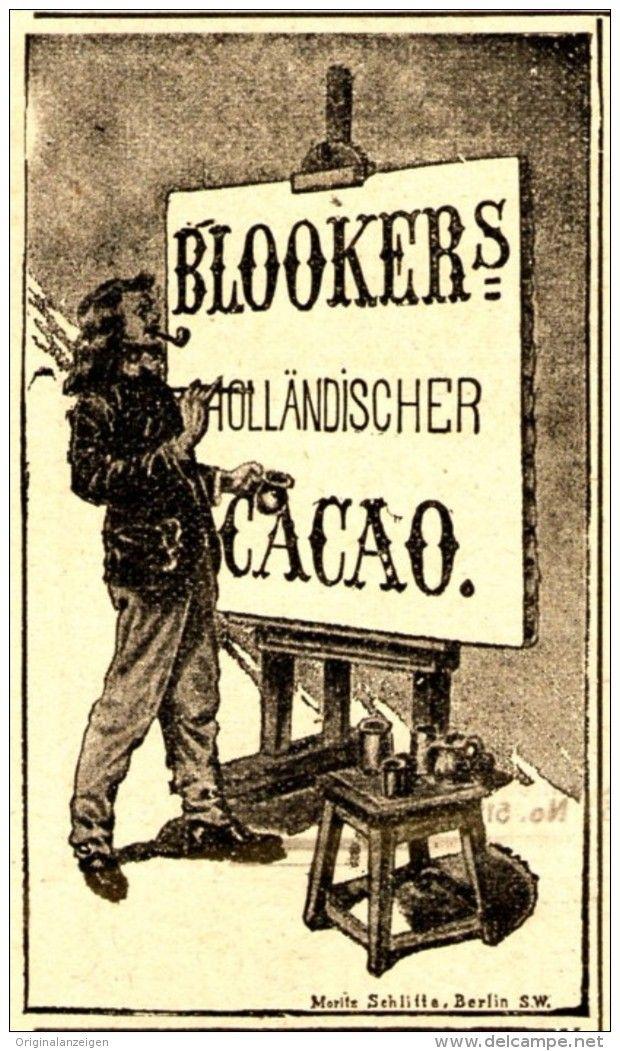 """Original-Werbung/ Anzeige 1898 - BLOOKER'S HOLLÄNDISCHER CACAO  """"MORITZ SCHLITTE…"""