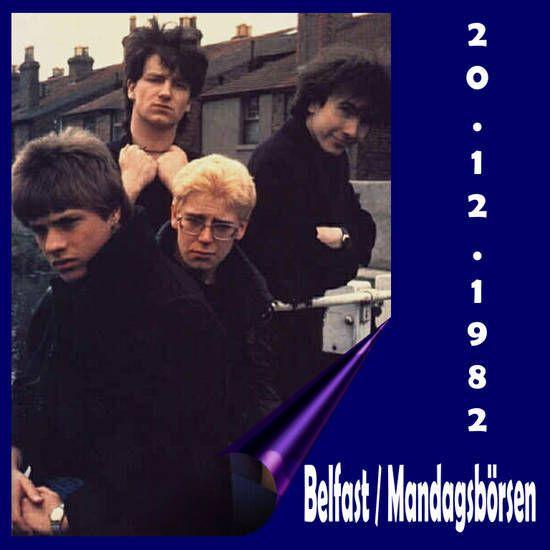 U2 -Pre-War Tour -20/12/1982 -Belfast -Irlande Du Nord - Maysfield Leosure Center