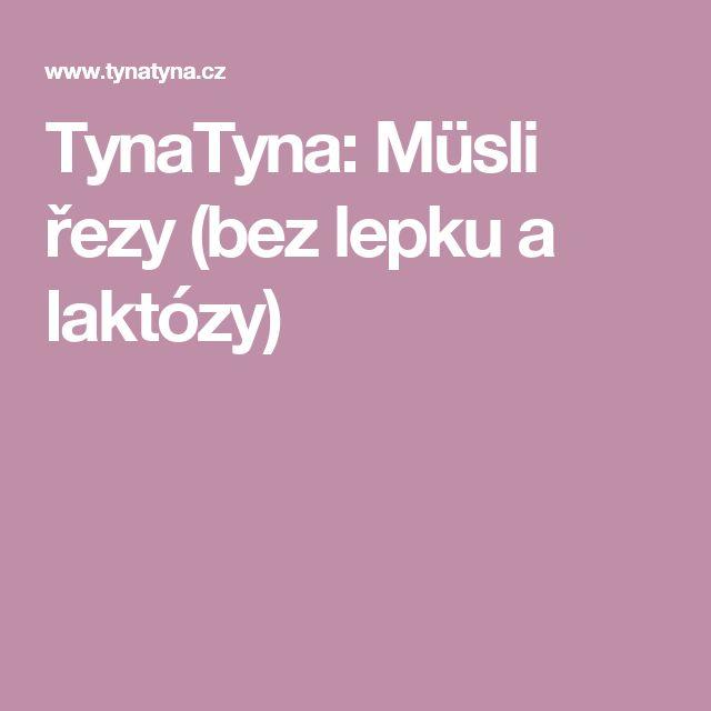 TynaTyna: Müsli řezy (bez lepku a laktózy)