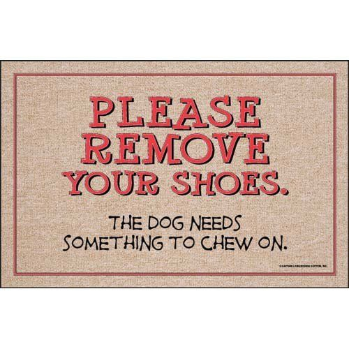 Remove Your Shoes For Dog To Chew Doormat by High Cotton. $24.98. Sure to  sc 1 st  Pinterest & 60 best Garden - Doormats images on Pinterest | Door rugs Entrance ...