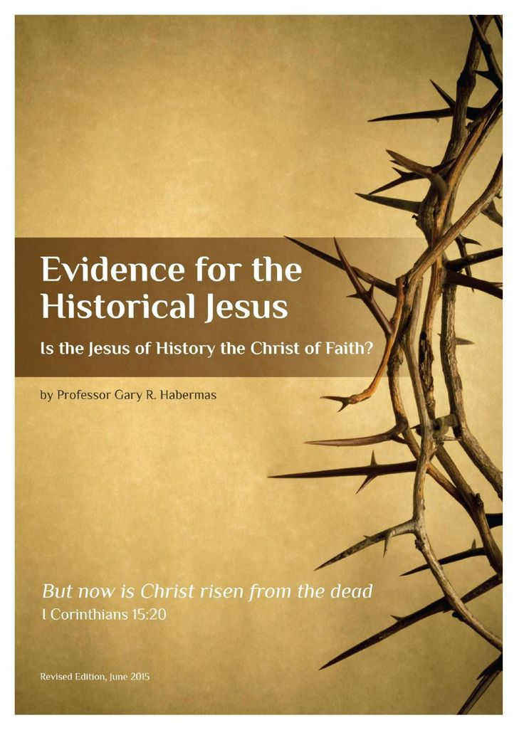 an examination of the historical evidence of the life of jesus Gary habermas has dedicated his professional life to the examination of the relevant historical, philosophical, and theological issues surrounding the death and resurrection of jesus his extensive list of publications and debates provides a thorough account of the current state of the issue.