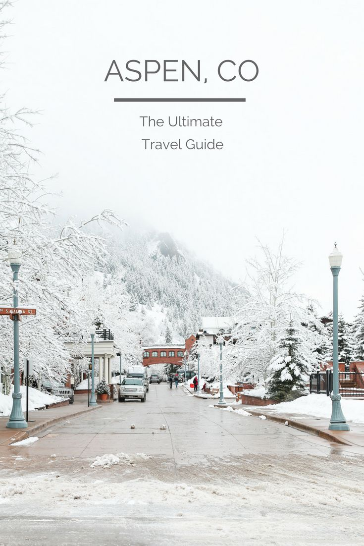 {TRAVEL GUIDE: The Ultimate Aspen, Colorado Travel Guide} | Aspen Colorado Winter | Aspen Colorado Things to Do