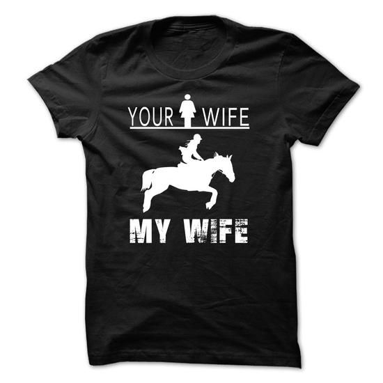 MY WIFE RIDE HORSE T Shirts, Hoodies. Check price ==► https://www.sunfrog.com/Sports/MY-WIFE-RIDE-HORSE-Black.html?41382