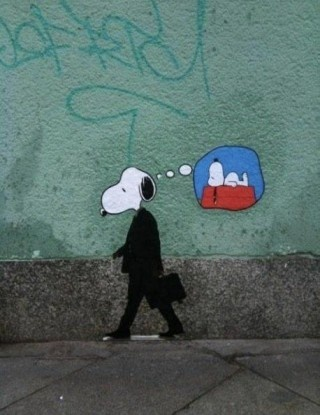 ...: Real Life, Dreams, The Real, Dogs Day, Mondays, Street Art, Growing Up, Snoopy, Streetart
