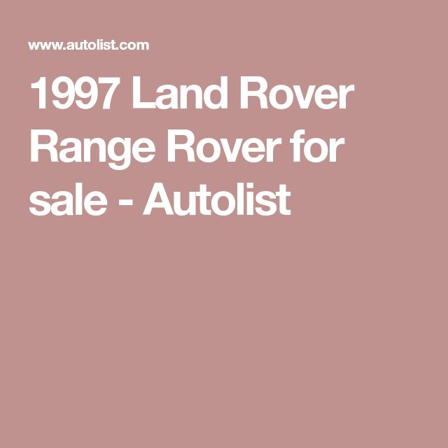 1997 Land Rover Range Rover for sale - Autolist