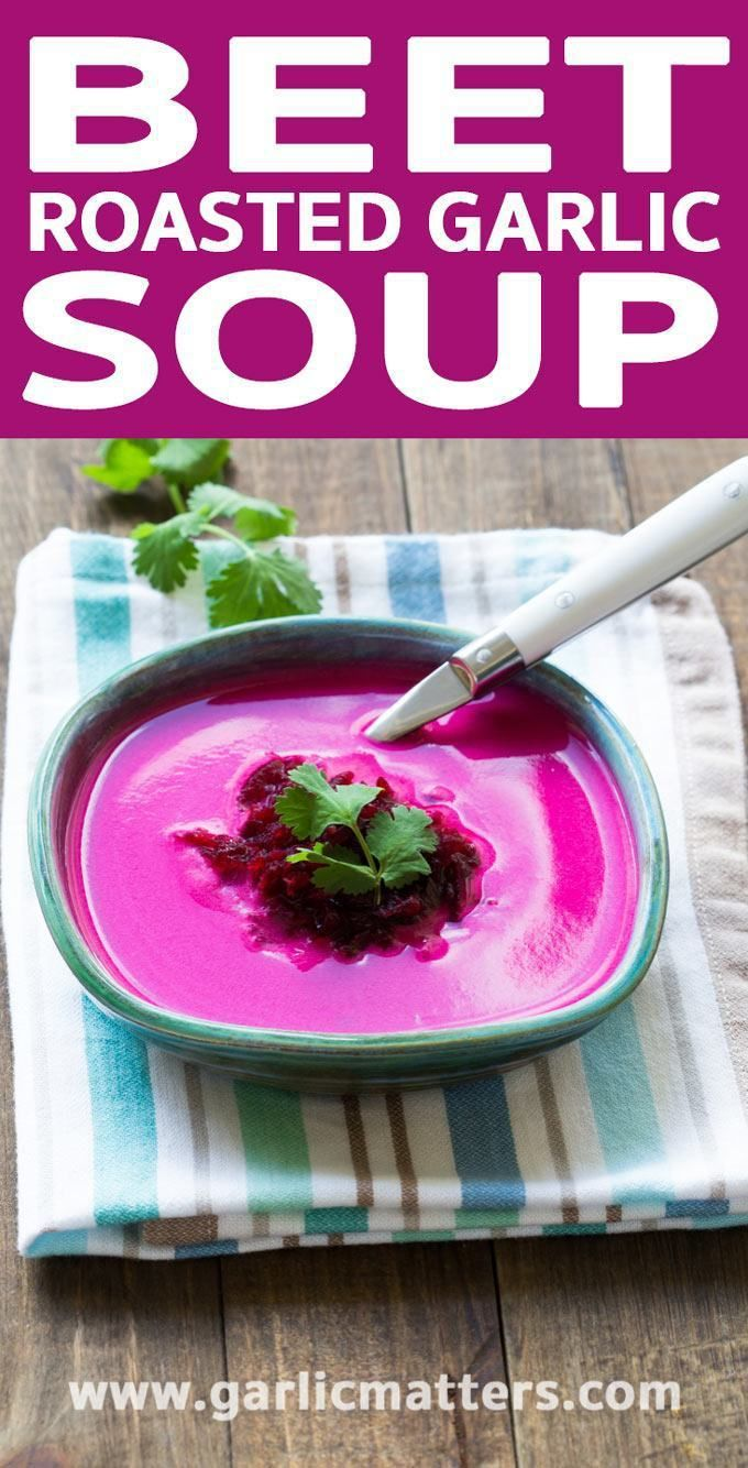 Super Healthy Beet and Roasted Garlic Soup recipe is full of antioxidants and tastes amazing. Easy, gluten free, delicious lunch idea