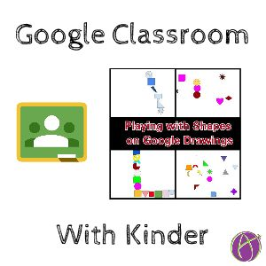 Google Classroom in Transitional Kindergarten - Teacher Tech