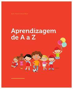 Cartilha de aprendizagem de A a Z A cartilha apresenta questões sobre os transtornos de aprendizagem, como o neurodesenvolvimento, os prejuízos no dia-a-dia escolar, os superdotados e uma gama de informações acerca das características específicas de cada problema.