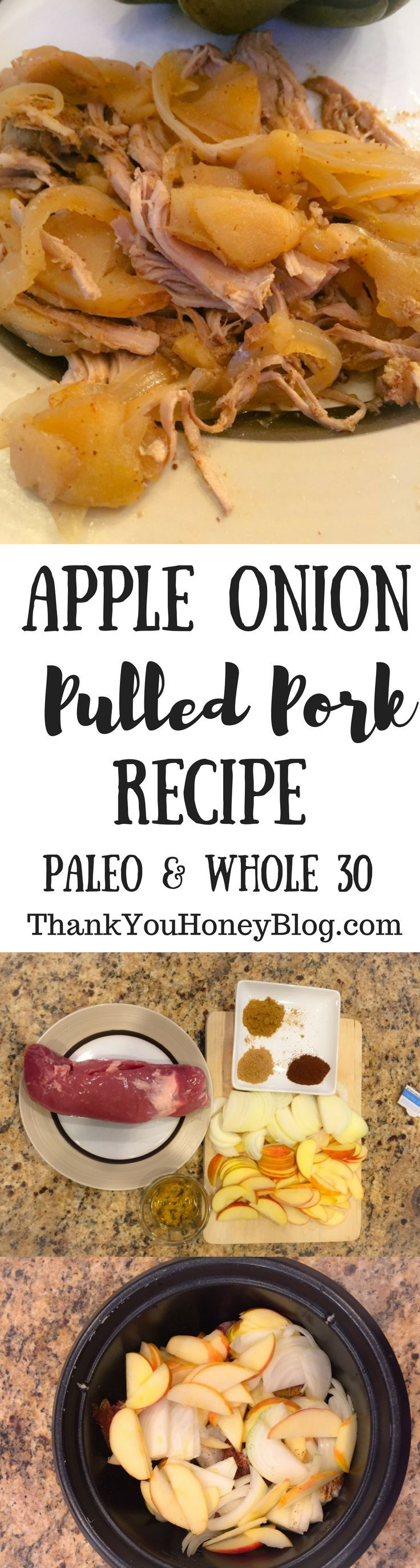 This is a simple slow cooker/ crockpot main dish, Apple Onion Pulled Pork Recipe. This recipe is Paleo, Whole 30, Gluten Free, Dairy Free and perfect for Fall. Click through & PIN IT to read later & Follow + Subscribe.