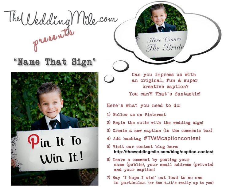 Win a custom wedding sign from The Wedding Mile! Click for details! #TWMCaptionContest
