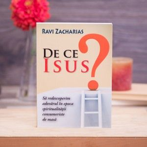 """De ce Isus?"" ~ Ravi Zacharias #theologybook"