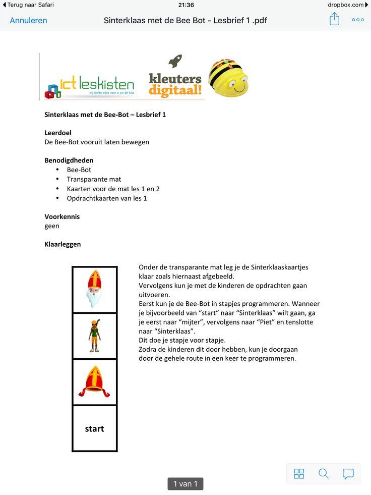 Les 1 Sinterklaas en de Bee-bot: http://www.kleutersdigitaal.nl/bee-bot-programmeerbare-robot/