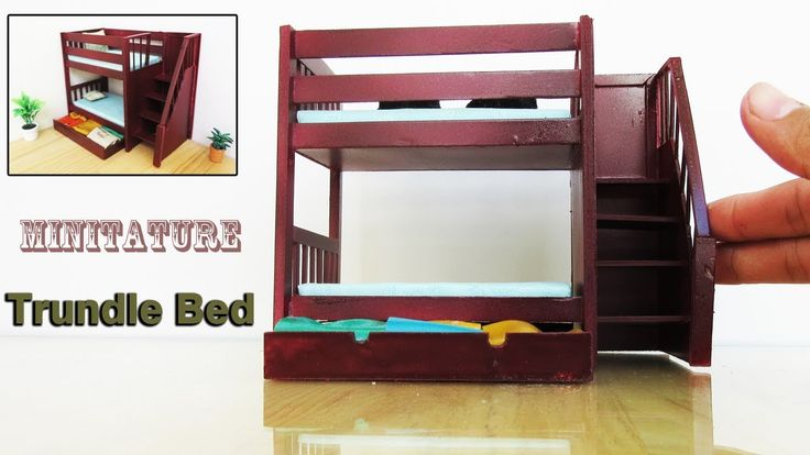 tutorial: miniature bunk bed with trundle