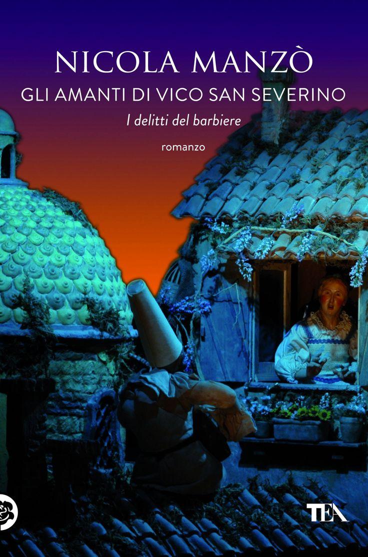 """A Napoli c'è un nuovo commissario: è di Milano e non sa da che parte cominciare. """"Gli amanti di vico San Severino"""" di Nicola Manzò (dal 5/06/2014 - http://www.tealibri.it/generi/gialli_e_mystery/gli_amanti_di_vico_san_severino_9788850235650.php)."""