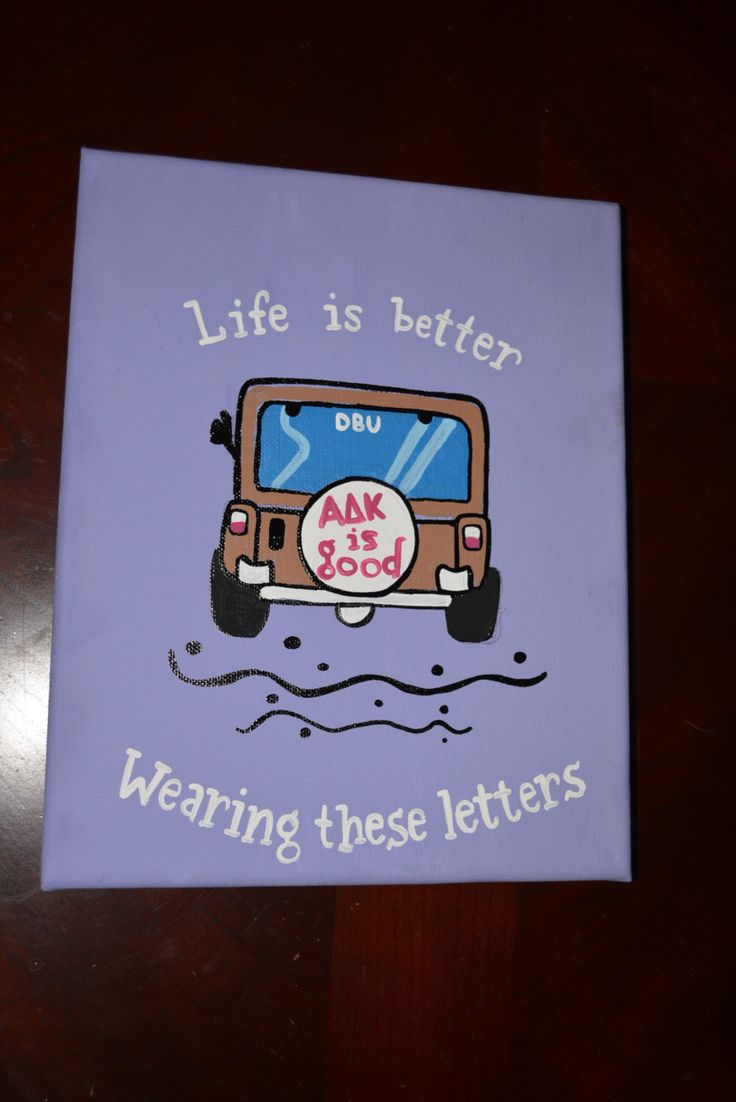 Jeep Life Is Good / Better Wearing These Letters  Custom Sorority Canvas *any sorority* by anchoredcalligraphy on Etsy https://www.etsy.com/listing/497163809/jeep-life-is-good-better-wearing-these