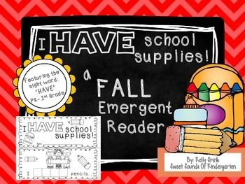 Celebrate the beginning of the school year with your students, while reviewing reading skills with this emergent reader!***This is also a GREAT resource for teaching your kiddos the proper way to take care of their school supplies!!***This reader features the sight word: 'HAVE' There are 3 different versions in this pack: 1- Students can cut out the letters in the word have and glue the letters on each page.
